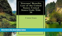 Buy United States Veterans  Benefits Law of the United States: United States Code Title 38