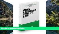 Online Frederic White Ohio Landlord Tenant Law, 2012-2013 ed. (Baldwin s Ohio Handbook Series)