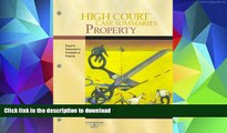 PDF [DOWNLOAD] High Court Case Summaries on Property (Keyed to Dukeminier, 6th) FOR IPAD