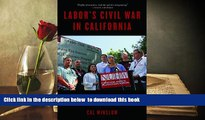 BEST PDF  Labor s Civil War in California: The NUHW Healthcare Workers  Rebellion TRIAL EBOOK
