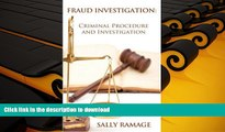 PDF [DOWNLOAD] Fraud Investigation: Criminal Procedure and Investigation READ ONLINE