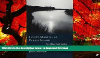 PDF [DOWNLOAD] Court-Martial at Parris Island: The Ribbon Creek Incident TRIAL EBOOK