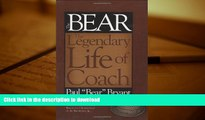 "Hardcover Bear The Legendary Life of Coach Paul ""Bear"" Bryant Full Book"