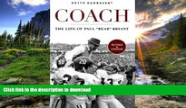 "Read Book Coach: The Life of Paul ""Bear"" Bryant Kindle eBooks"