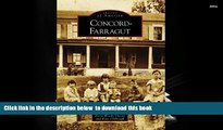 BEST PDF  Concord-Farragut, TN (IMG) (Images of America) FOR IPAD