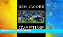 Pre Order Overtime: A Football Coach s Journey from Wounded Child to Becoming a Man Kindle eBooks