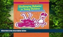 Audiobook Challenging Behavior in Young Children: Understanding, Preventing and Responding