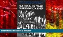 Hardcover Samba in the Smethwick End: Regis, Cunningham, Batson and the Football Revolution Full