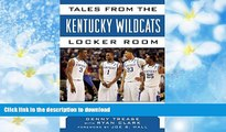 Hardcover Tales from the Kentucky Wildcats Locker Room: A Collection of the Greatest Wildcat