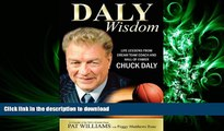 Audiobook Daly Wisdom: Life lessons from dream team coach and hall-of-famer Chuck Daly Full Download