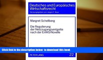 PDF [FREE] DOWNLOAD  Die Regulierung der Netzzugangsentgelte nach der EnWG-Novelle (Deutsches und