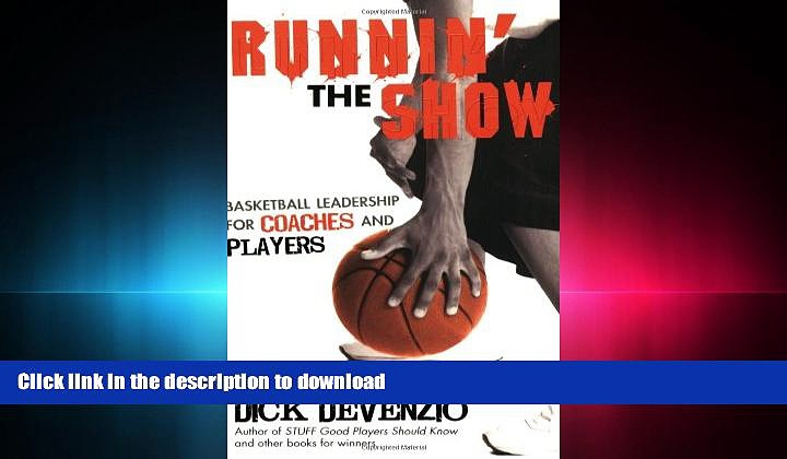 Hardcover Runnin  the Show: Basketball Leadership for Coaches and Players