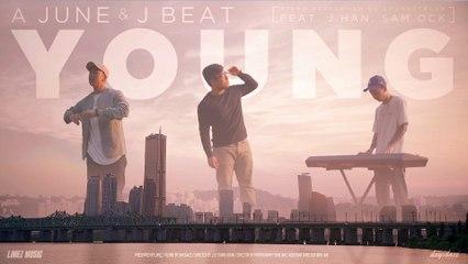 A JUNE & J BEAT - YOUNG (FEAT J HAN, SAM OCK)