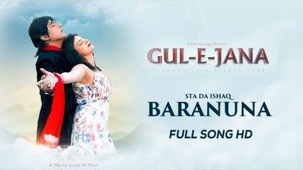 Pashto New Full Songs 2017 Gul Panra & Shaan Khan | Gul E Jana | Baranuna