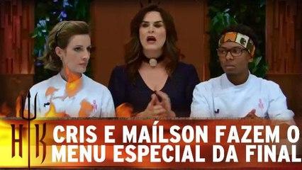 Cris e Maílson fazem o menu especial da final