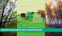 BEST PDF  Before Eminent Domain: Toward a History of Expropriation of Land for the Common Good