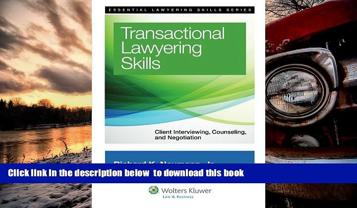 BEST PDF  Transactional Lawyering Skills: Becoming a Deal Lawyer (Essential Lawyering Skills) BOOK