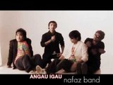 NAF'AZ BAND - ANGAU IGAU ( HQ AUDIO )