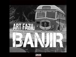 Banjir : Art Fazil