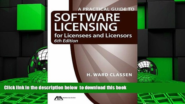 PDF [DOWNLOAD] A Practical Guide to Software Licensing for Licensees and Licensors [DOWNLOAD]