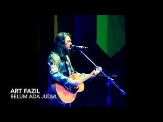 Art Fazil: Belum Ada Judul (Iwan Fals Tribute), Live in Jogja