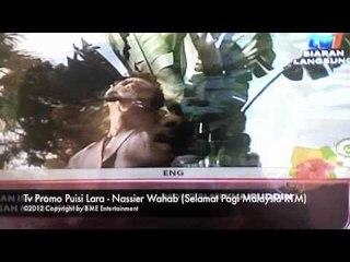 Nassier Wahab Sing Puisi Lara On Selamat Pagi Malaysia (Tv Promo)