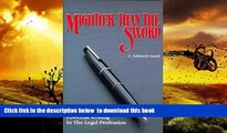 PDF [FREE] DOWNLOAD  Mightier Than the Sword: Powerful Writing in the Legal Profession/Legal