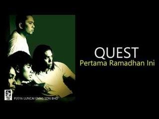 Quest - Pertama Ramadhan Ini - Official Lyric Video