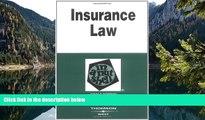 Online John Dobbyn Insurance Law in a Nutshell (In a Nutshell (West Publishing)) (Nutshell Series)