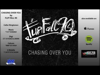Flip Fall 90 - Chasing Over You