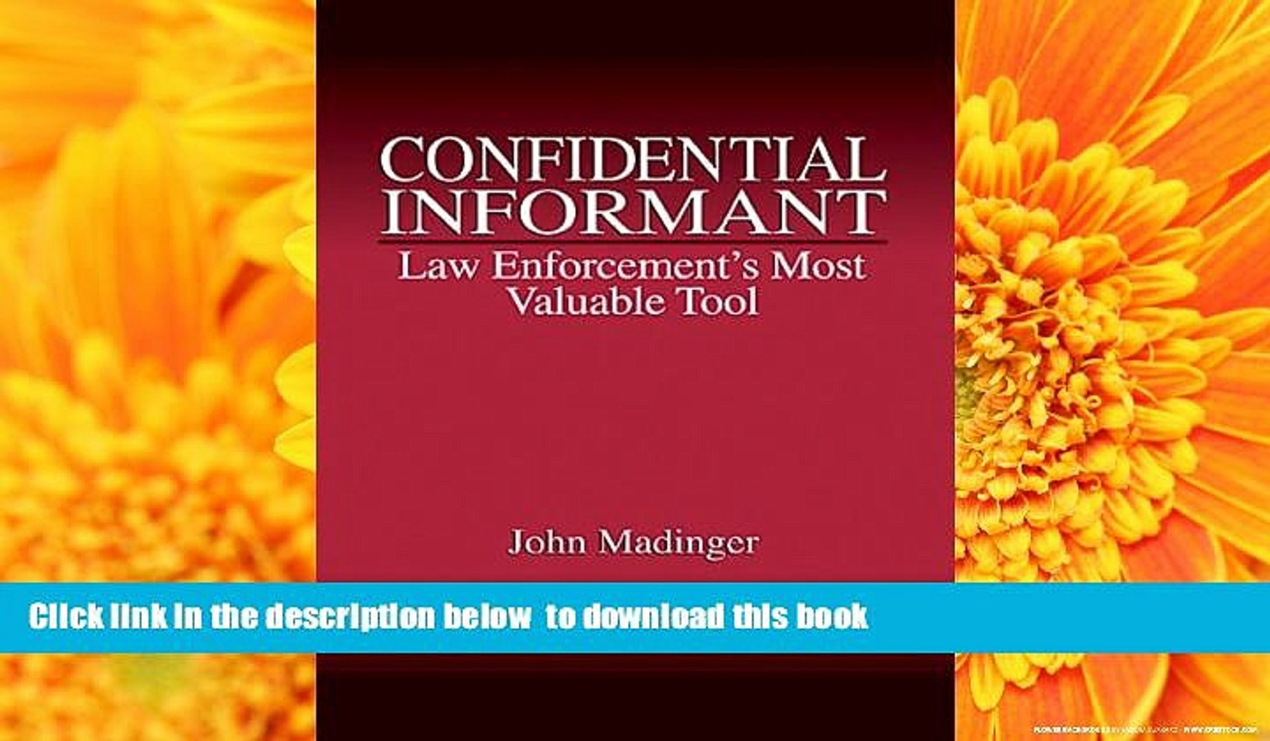 PDF [FREE] DOWNLOAD Confidential Informant: Law Enforcement s Most Valuable  Tool BOOK ONLINE