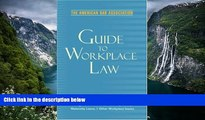 Buy American Bar Association American Bar Association Guide to Workplace Law, 2nd Edition: