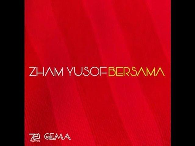 Zham Yusof - Bersama [Lirik Video Rasmi]