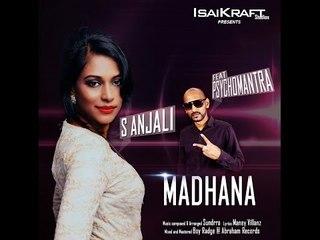 Madhana by S.Anjali Ft Psychomantra|Music: Sundrra