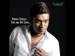 You Are My Love - Prince Uthaya