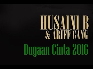 Husani B & Ariff Gang - Dugaan Cinta 2016