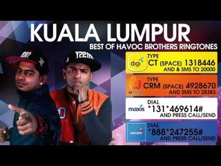 Kuala Lumpur - Best of Havoc Brothers