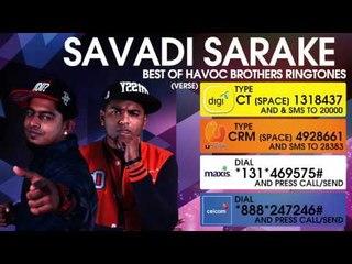 Savadi Sarake - Best of Havoc Brothers
