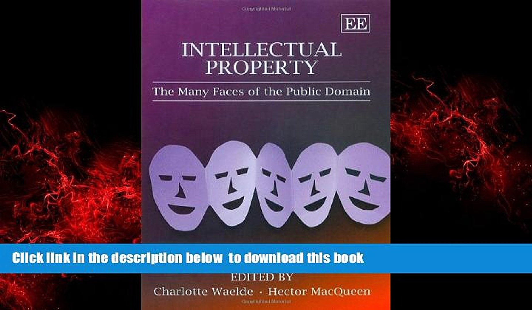 PDF [FREE] DOWNLOAD  Intellectual Property: The Many Faces of the Public Domain FOR IPAD