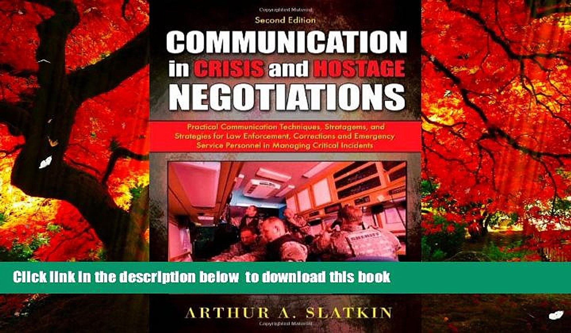 Stratagems and Strategies for Law Enforcement Communication in Crisis and Hostage Negotiations: Practical Communication Techniques Corrections and Emergency Service Personnel in Managing Critical Incidents