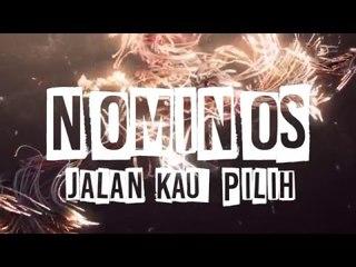 Nominos -Jalan Kau Pilih (Video Lirik)