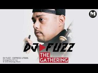 DJ Fuzz - Express Utara (Audio) | Bagpipe Music