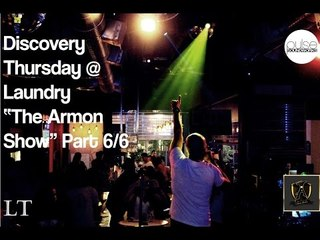 """Discovery Thursday @ Laundry : """"The Armon Show"""" Part 6/6"""