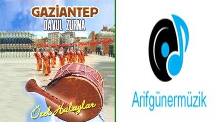 Gaziantep Davulzurna (Ahmet Ateş) - Potpori 1