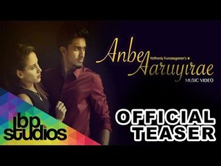 Anbe Aaruyirae - (Official Teaser)