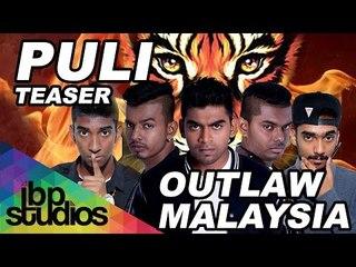 Puli (Teaser) - Outlaw Malaysia