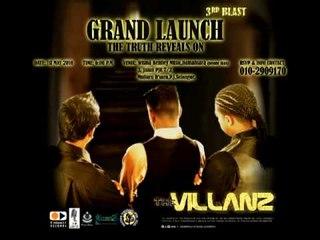 THE VILLANZ 3rd BIG BLAST GRAND LAUNCH. 1st MAY 2010.