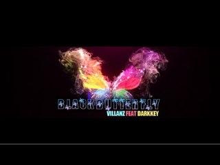 THE TEASER - BLACK BUTTERFLY - VILLANZ FEAT. DARKKEY