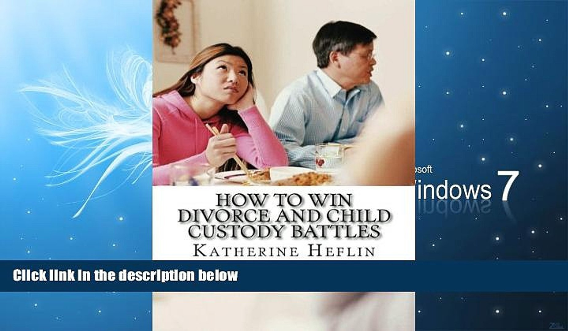 PDF [FREE] DOWNLOAD How to Win Child Custody Battles [DOWNLOAD] ONLINE