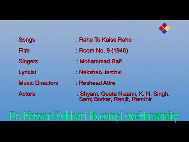 Rahe To Kaise Rahe - Room No. 9 (1946) - Mohammed Rafi - Lyrics Nakhshab Jarchvi - Music Rasheed Attre